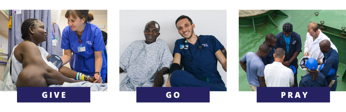 Mercy Ships needs people to volunteer, donate and pray for our charity.